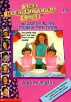 Mallory and the Trouble with Twins (Hardcover): Ann M Martin