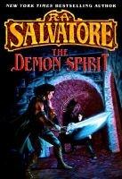 The Demon Spirit (Hardcover): R.A. Salvatore