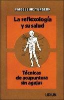 Reflexologia y Su Salud (English, Spanish, Paperback): Madeleine Turgeon