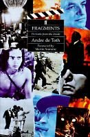 Fragments - Portraits from the Inside (Hardcover): Andre De Toth