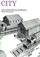 City - A Story of Roman Planning and Construction (Hardcover): David MacAulay