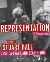 Representation - Cultural Representations and Signifying Practices (Paperback, 2nd Revised edition): Stuart Hall, Jessica...