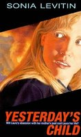 Yesterday's child (Paperback, 1st Aladdin Paperbacks ed): Sonia Levitin
