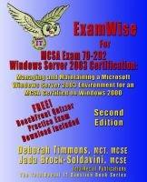 ExamWise For MCP/MCSE Exam 70-292 Windows Server 2003 Certification - Managing and Maintaining a Microsoft Windows Server 2003...