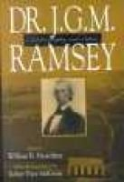 Dr. J.G.M. Ramsey - Autobiography and Letters (Paperback): William Best Hesseltine