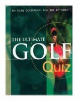 The Ultimate Golf Quiz (Hardcover): Lagoon Books