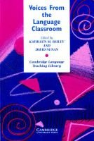 Voices from the Language Classroom - Qualitative Research in Second Language Education (Paperback): Kathleen M. Bailey, David...