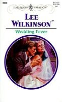 Wedding Fever (Paperback): Lee Wilkinson