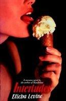 Interludes (Hardcover): Elieba Levine