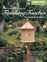 B&D Complete Guide to Finishing Touches for Yards and Gardens (Paperback, illustrated edition): Black & Decker
