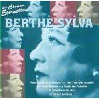 Berthe Sylva - Les Chansons Eternelles (CD): Berthe Sylva