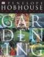The Story of Gardening (Hardcover): Dorling Kindersley Publishing