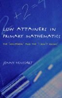 Low Attainers in Primary Mathematics - The Whisperers and the Maths Fairy (Paperback): Jenny Houssart
