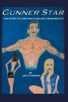 Gunner Star (Electronic book text): Jim Caterino