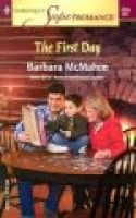 The First Day (Paperback): Barbara McMahon
