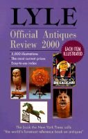 Lyle Official Antiques Review (Paperback, 1971/72-): Anthony Curtis