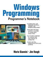 Windows Programmer's Notebook (Paperback): Mario Giannini, James Keogh