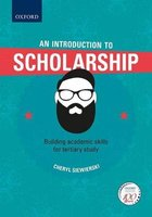 An Introduction To Scholarship - Building Academic Skills For Tertiary Study (Paperback): Cheryl Siewierski