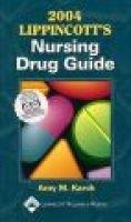 Lippincott's Nursing Drug Guide 2004 - Canada Version (Paperback): Amy Morrison Karch