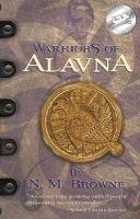 Warriors of Alavna (Paperback): N.M. Browne