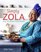 Simply Zola - The Journey Continues (Paperback): Zola Nene