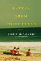 Letter from Point Clear (Hardcover): Dennis McFarland