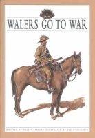 Walers Go to War (Paperback): Vashti Farrer