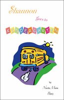 Shannon Goes to Kindergarten (Paperback): Nicole Marie Berry