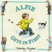 Alfie Gets in First (Hardcover, Reissue): Shirley Hughes