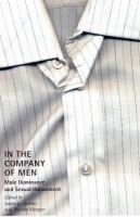 In the Company of Men - Male Dominance and Sexual Harassment (Paperback): James E. Gruber, Phoebe Morgan