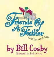 Friends of a Feather (Hardcover, New): Bill Cosby