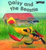 Daisy and the Beastie (Paperback): Jane Simmons