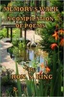 Memory's Walk (Paperback): Ron S King
