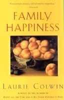 Family Happiness (Paperback, Perennial ed.): Laurie Colwin