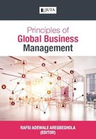 Principles Of Global Business Management (Paperback): Rafiu Adewale Aregbeshola