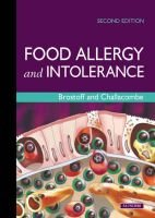 Food Allergy and Intolerance (Hardcover, 2nd Revised edition): Jonathan Brostoff, Stephen J. Challacombe