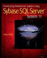 Developing Client/Server Systems Using Sybase SQL Server System 11 (Paperback): Sanjiv Purba