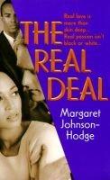 The real deal (Paperback): Margaret Johnson-Hodge