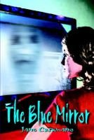 The Blue Mirror (Hardcover): Jane Cusumano