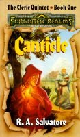 Cleric Quintet, Bk. 1 - Canticle (Paperback): R.A. Salvatore