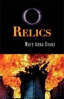 Relics (Hardcover, US ed): Mary Anna Evans