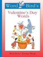 Word Bird's (R) Valentine's Day Words (Hardcover, Library binding): Jane Belk Moncure