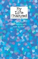 My Life Changed - A Journal for Coping with Loss & Grief (Hardcover): Free Spirit Publishing