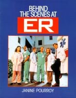 Behind the Scenes at Er (Paperback): Pourroy