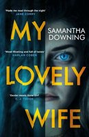 My Lovely Wife (Paperback): Samantha Downing