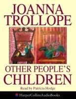 Other People's Children (Abridged, Audio cassette, Abridged edition): Joanna Trollope