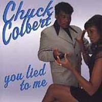 Chuck Colbert - You Lied to Me (CD): Chuck Colbert