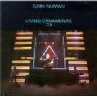 Gary Numan - Living Ornaments '79 (CD, Imported): Gary Numan