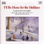Eaken Piano Trio - I'll Be Home for the Holidays (CD): Eaken Piano Trio