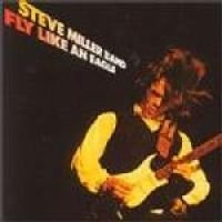 Steve Miller - Fly Like An Eagle (CD): Steve Miller